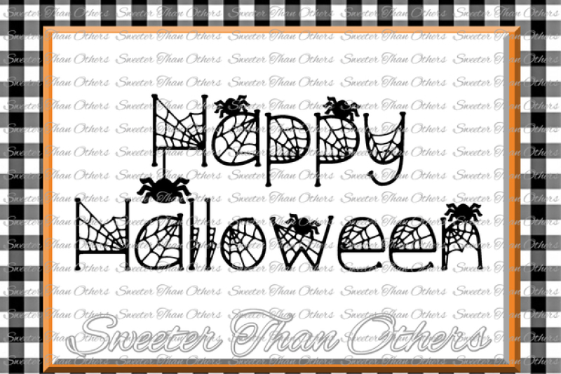 Halloween Svg Happy Halloween Svg Spiders Svg Dxf Silhouette