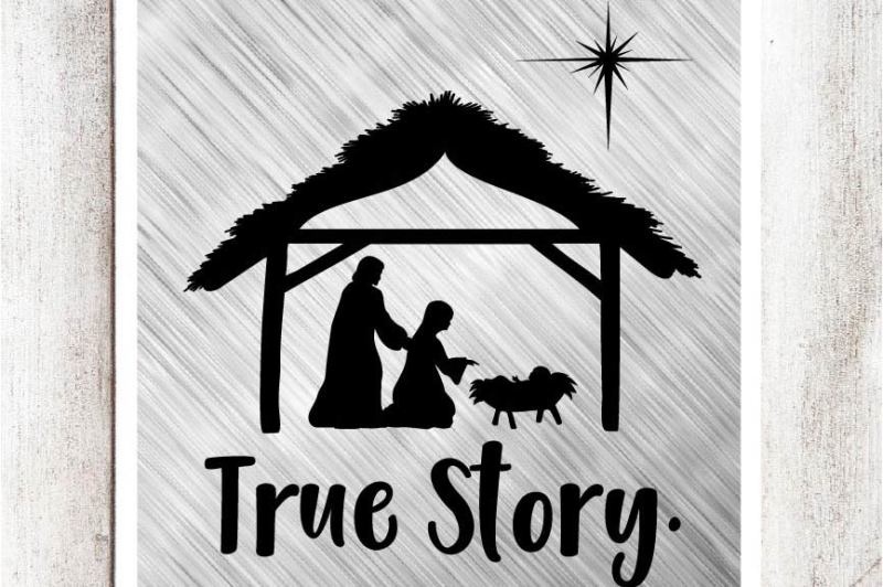 Free True Story Nativity Svg Dxf Eps File Crafter File Free Svg Files