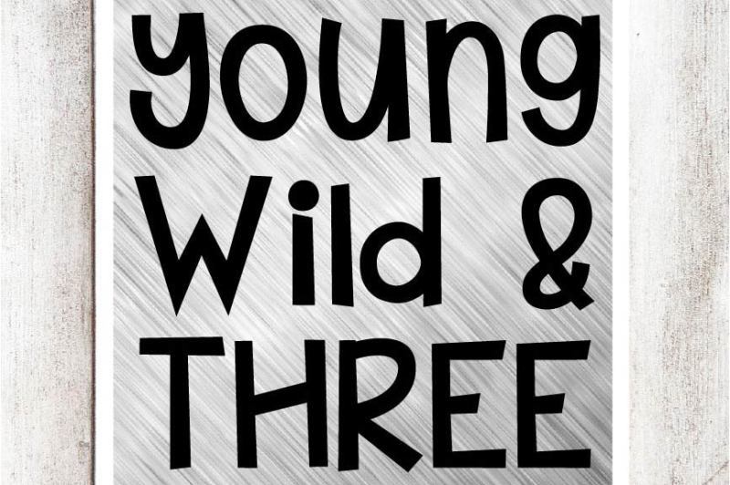 Free Young Wild Three Svg Dxf Eps File Crafter File All Free Svg Cut Files Silhouette
