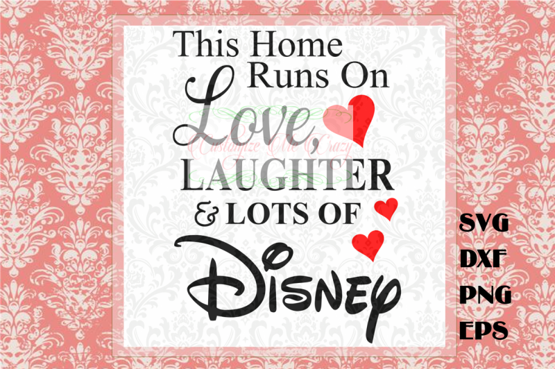 Free This Home Runs on Disney Crafter File - Download Free SVG Cut