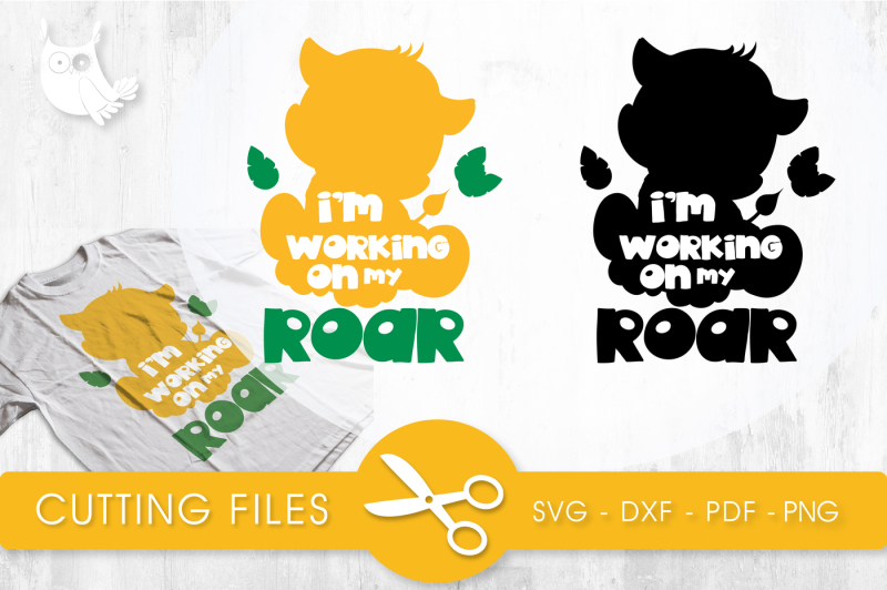 Free I M Working On My Roar Svg Png Eps Dxf Svg Svg Files Vector New