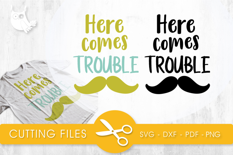 Free Here Comes Trouble Svg Png Eps Dxf Cut File Crafter File Best Sites To Download Free Svg Cut Files For Cricut