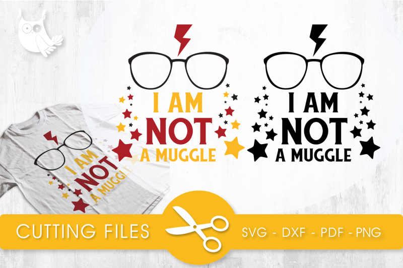 Free I Am Not A Muggle Svg Png Eps Dxf Cut File Crafter File Free Svg Design Catting Files