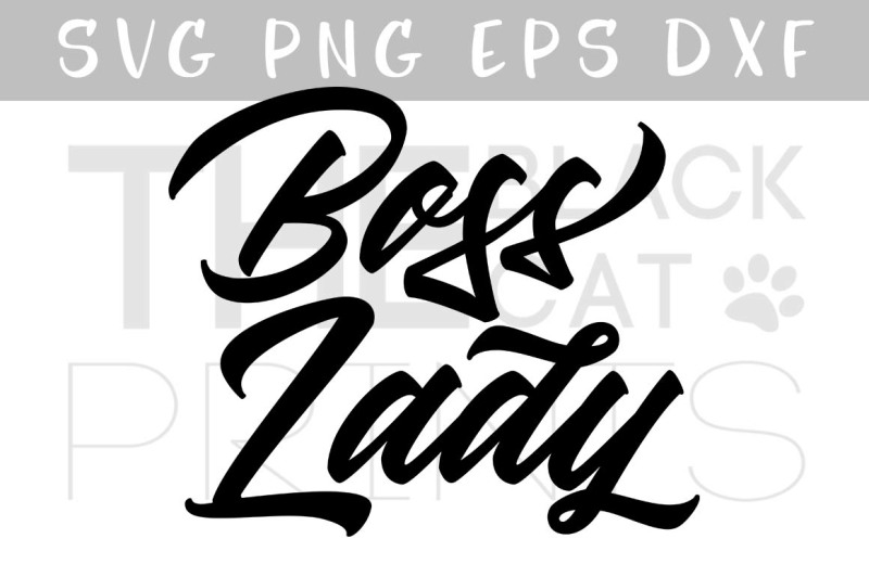 Free Boss Lady Svg Dxf Png Eps Crafter File Free Svg Cut