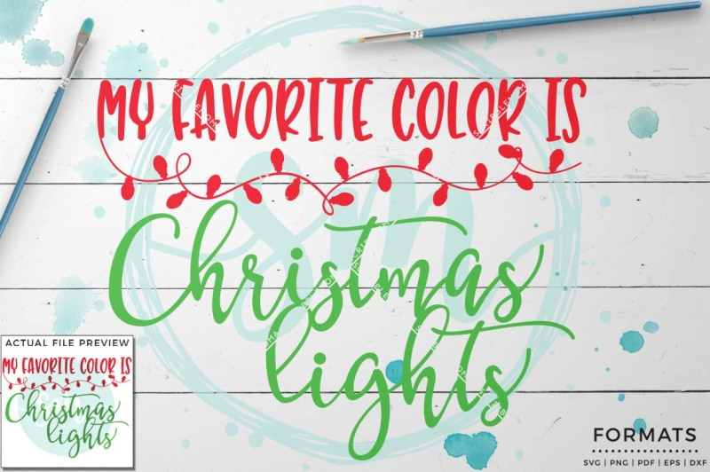 My Favorite Color Is Christmas Lights Svg Small Commercial Use Svg