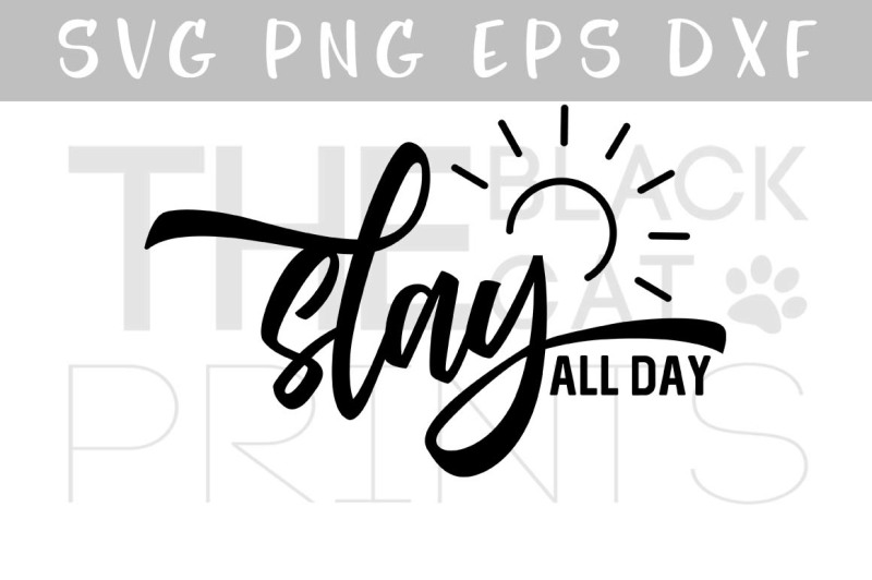 Free Slay All Day Svg Dxf Eps Png Crafter File Free 800004 Svg Cut Files