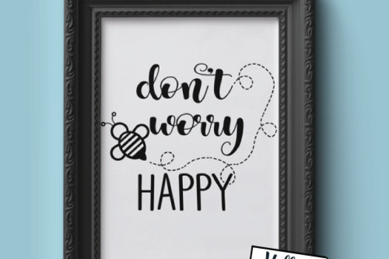 Don T Worry Be Happy Svg By Hello Crafter Thehungryjpeg Com