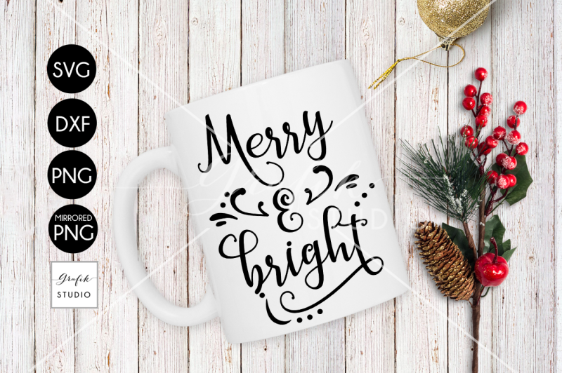Merry And Bright Christmas Holiday Svg Cut File Dxf File Svg
