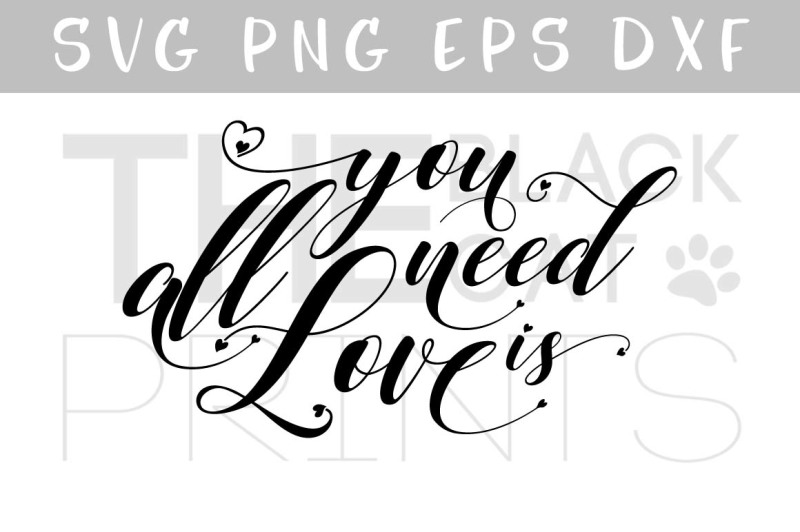 Free All You Need Is Love Svg Dxf Png Eps Crafter File Download Free Svg Files Princess
