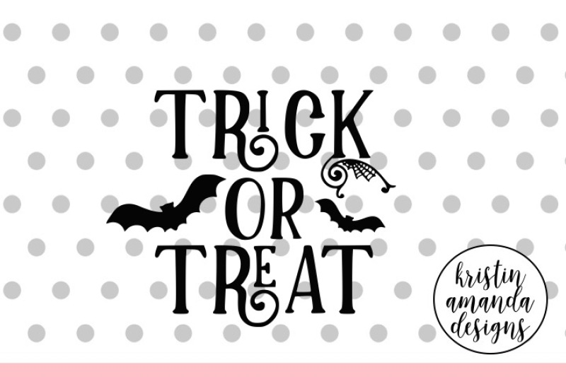 Free Trick Or Treat Halloween Svg Dxf Eps Png Cut File Cricut Silhouette Svg Free Beach Svg Cut Files
