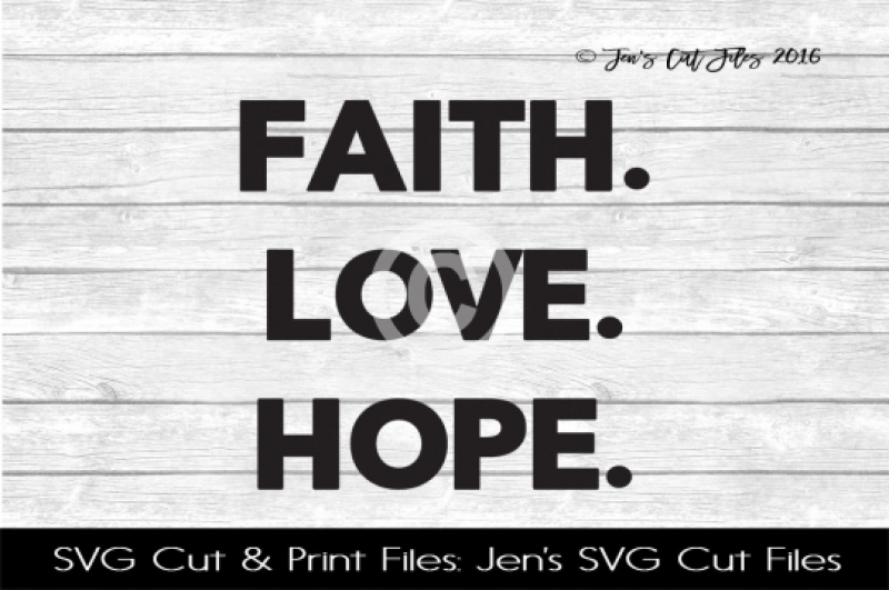 Free Faith Love Hope Svg Cut File Crafter File Best Free Svg Cut Files