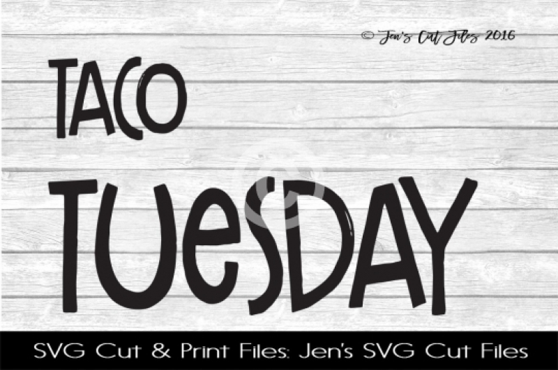 Free Taco Tuesday SVG Cut File Crafter File - Download Free ...