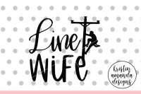 Line Wife Svg Dxf Eps Png Cut File Cricut Silhouette By Kristin