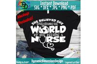 She Believed She Could Change The World Svg Nurse Sublimation