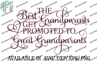 Best Grandparents Get Promoted Svg Dxf Eps Cut Files By Afw Designs Thehungryjpeg Com