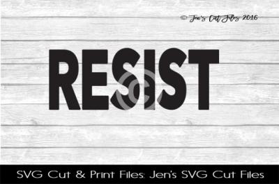 Resist SVG Cut File