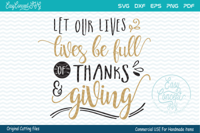 Let Our Lives Be Full Of Thanks and Giving