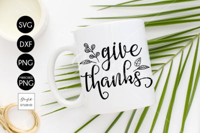 Give Thanks, Thanksgiving SVG for Cricut, DXF Files, PNG Files, Holidays SVG, Fall SVG
