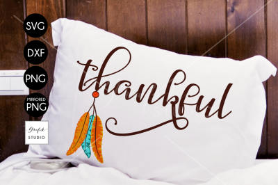 Feathers Native Thankful Thanksgiving SVG File, DXF file, PNG file