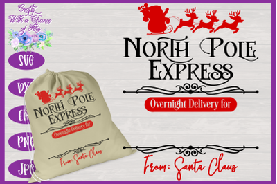 Christmas SVG   North Pole Express SVG   Santa Gift Sack SVG