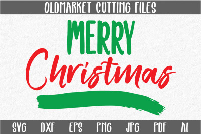 Merry Christmas SVG Cut File - Christmas SVG - DXF - PNG - JPEG - PDF - EPS - AI