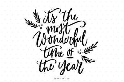 It's the most wonderful time of the year, Christmas quote SVG cut file