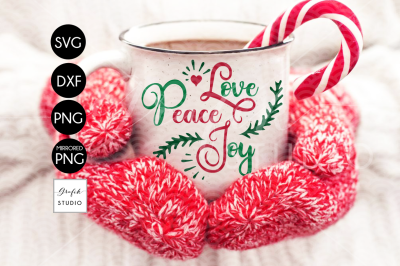 Love Peace Joy Christmas SVG, DXF Files, PNG Files, Holidays SVG, Xmas SVG