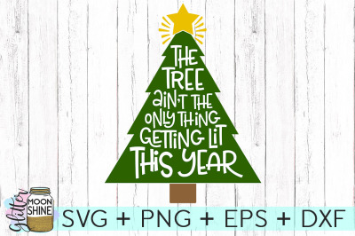 Getting Lit This Year SVG PNG DXF EPS Cutting Files