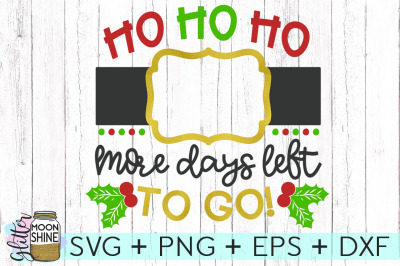 Ho Ho Ho Christmas Countdown SVG PNG DXF EPS Cutting Files