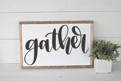 Gather - Hand Lettered