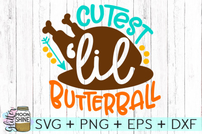 Cutest Lil Butterball SVG PNG DXF EPS Cutting Files