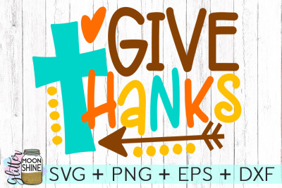Give Thanks SVG PNG DXF EPS Cutting Files