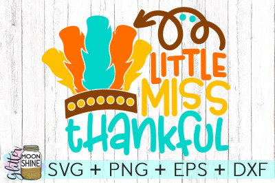 Little Miss Thankful SVG PNG DXF EPS Cutting Files