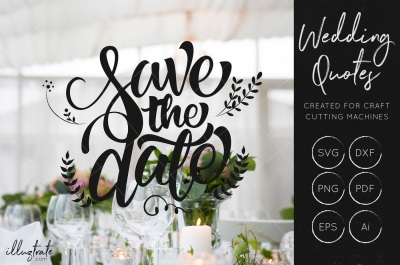 Save the Date SVG Cut File - Wedding Quotes - Wedding SVG