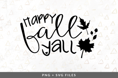 Happy Fall Yall SVG/PNG Graphic