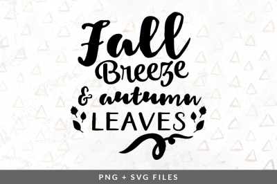 Fall Breeze and Autumn Leaves SVG/PNG Graphic