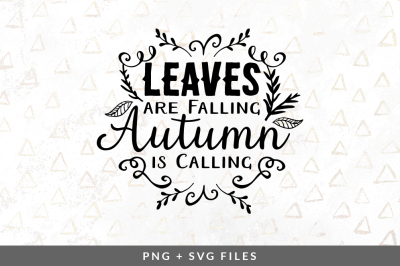 Leaves are Falling Autumn is Calling SVG/PNG Graphic