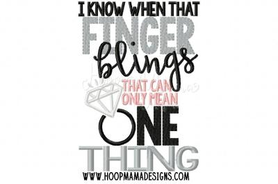I know when that finger blings