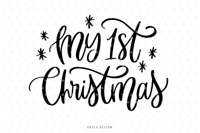My 1st first Christmas quote SVG cut file