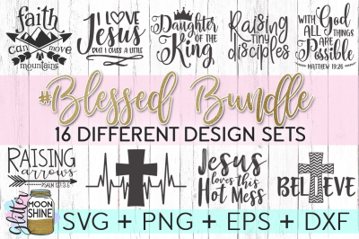 Blessed Bundle of SVG PNG DXF EPS Cutting Files