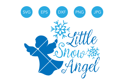 Little Snow Angel SVG, Christmas Angel SVG, Christmas SVG, Winter Svg, Snow Svg, Snowflake Svg, Svg Files for Cricut, Files for Silhouette