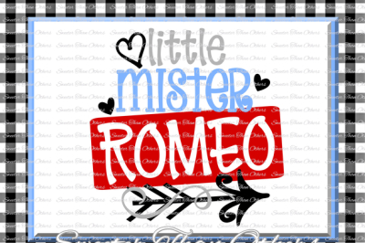 Little Mister Romeo Svg Silhouette Valentines svg, Dxf Silhouette, Cameo Cricut cut file INSTANT DOWNLOAD, Vinyl Design Htv Scal Mtc