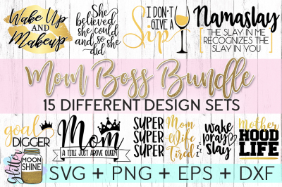 Mom Boss Bundle of SVG PNG DXF EPS Cutting Files