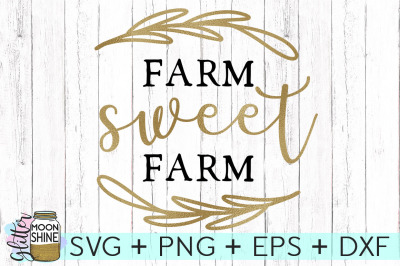 Farm Sweet Farm SVG PNG DXF EPS Cutting Files
