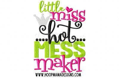Little miss hot mess maker