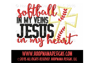 Softball in my veins, Jesus in my heart