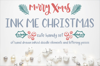 INK ME CHRISTMAS. Set of hand inked christmas design elements.