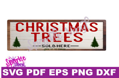 Christmas trees sold here sign farmhouse stylesign svg cutting files for cricut sihouette, Make your own Christmas sign stencil.
