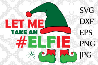 Let me take an Elfie Svg