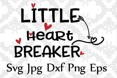 Little Heart Breaker Svg